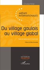 Du Village Gaulois au Village Global